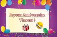 Joyeux anniversaire Vincent