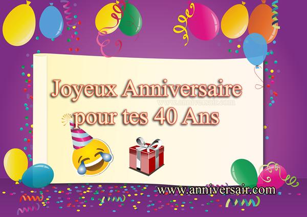 Joyeux anniversaire 40 ans