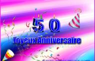Texte d'anniversaire pour un personne de 50 ans