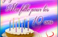 Joyeux anniversaire ma fille 10 ans