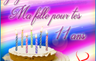 Joyeux anniversaire ma fille 11 ans