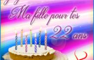 Joyeux anniversaire ma fille 22 ans