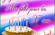 Carte virtuelle Joyeux anniversaire ma fille 27 ans