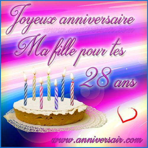 Carte virtuelle Joyeux anniversaire ma fille 28 ans