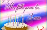 Joyeux anniversaire ma fille 3 ans