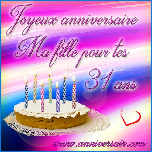 Carte virtuelle Joyeux anniversaire ma fille 31 ans