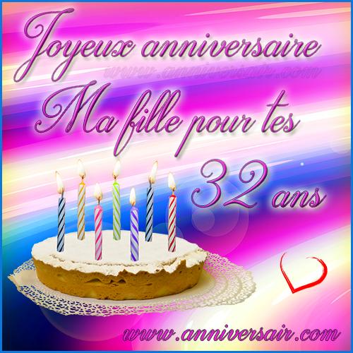 Carte virtuelle Joyeux anniversaire ma fille 32 ans