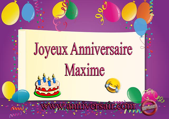 Joyeux anniversaire Maxime