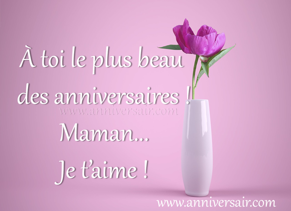 Joyeux anniversaire maman