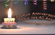Texte d'anniversaire 40 Ans