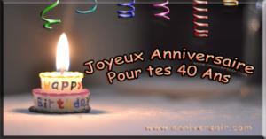 Texte D Anniversaire 40 Ans Joyeux Anniversaire