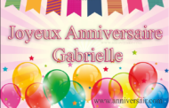 Joyeux anniversaire Gabrielle
