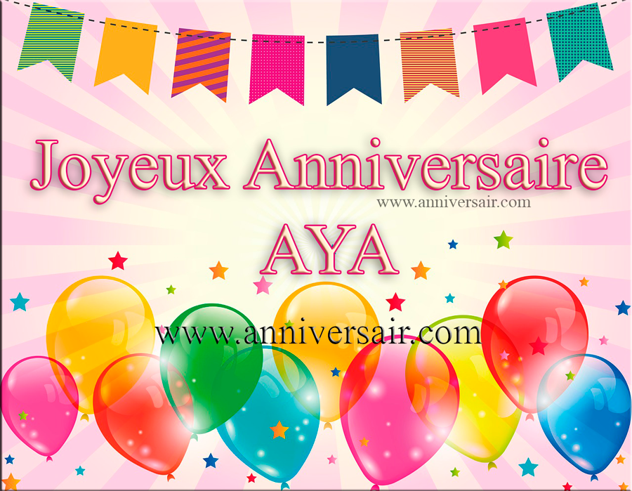 Joyeux anniversaire Aya