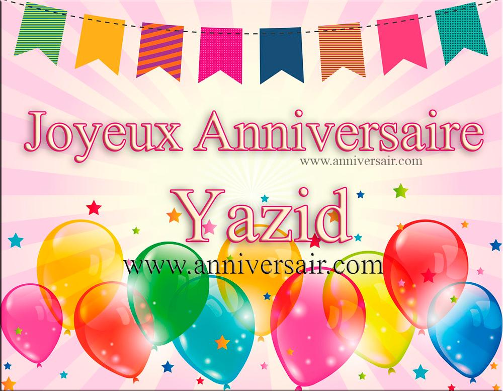 Joyeux anniversaire Yazid