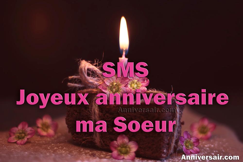 sms message anniversaire pour soeur